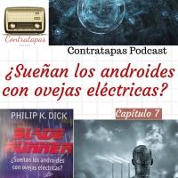 Contratapas Podcast T1.C7. Ciencia Ficción · ¿Sueñan los androides con ovejas eléctricas?