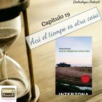 Contratapas Podcast T1.C19 · Acá el tiempo es otra cosa